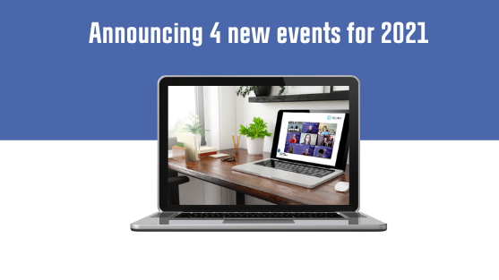 Announcing four new events for 2021 - Early registration